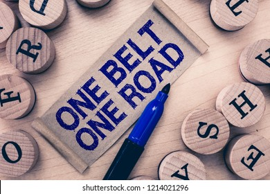 Word writing text One Belt One Road. Business concept for Building trade routes between China and other countries