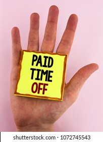Word writing text Paid Time Off. Business concept for vacation with full payment take vacation Resting Healing written Sticky Note Paper placed the Hand the plain background.