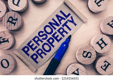 Word writing text Personal Property. Business concept for Things that you own and can take it with you Movable