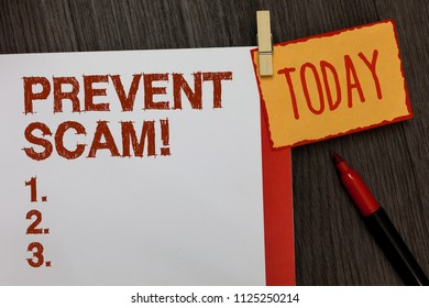Word writing text Prevent Scam Motivational Call. Business concept for Consumer protection fraudulent transactions Work dairy marker pen listed paper colour clip paperclip daily work list.