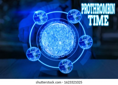 Word writing text Prothrombin Time. Business concept for evaluate your ability to appropriately form blood clots Elements of this image furnished by NASA.