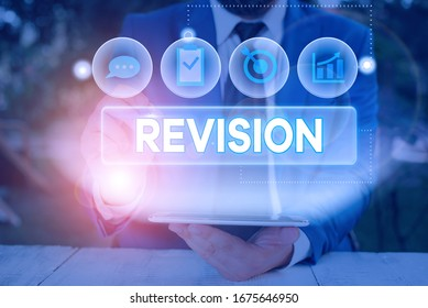 Word writing text Revision. Business concept for action of revising over someone like auditing or accounting.