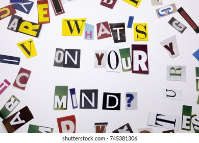 A word writing text showing concept of WHAT'S ON YOUR MIND QUESTION made of different magazine newspaper letter for Business case on the white background with space