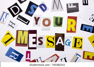 A word writing text showing concept of MESSAGE made of different magazine newspaper letter for Business case on the white background with space