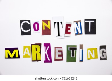 A word writing text showing concept of Content Marketing made of different magazine newspaper letter for Business case on the white background with copy space