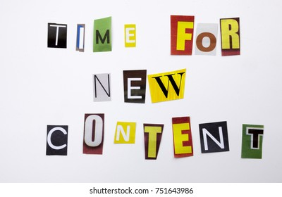 A word writing text showing concept of Time For New Content made of different magazine newspaper letter for Business case on the white background with space