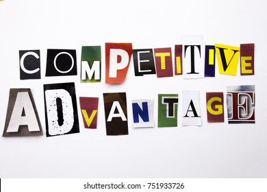 A word writing text showing concept of Competitive Advantage made of different magazine newspaper letter for Business case on the white background with space