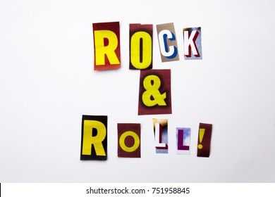 A word writing text showing concept of Rock And Roll made of different magazine newspaper letter for Business case on the white background with space