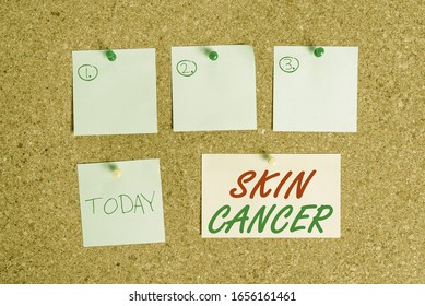 Word writing text Skin Cancer. Business concept for uncontrolled growth of abnormal skin cells due to sun exposure Corkboard color size paper pin thumbtack tack sheet billboard notice board.