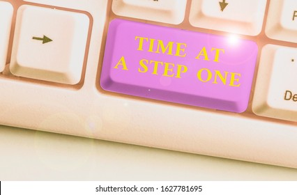 Word writing text Time At A Step One. Business concept for Slowly but Surely Milestone Careful Gradual Steps.