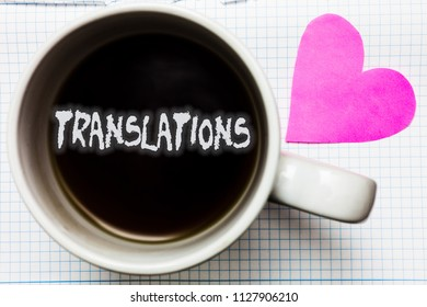 Word writing text Translations. Business concept for Written or printed process of translating words text voice Mug coffee lovely thoughts ideas creative inspirations love hart white.