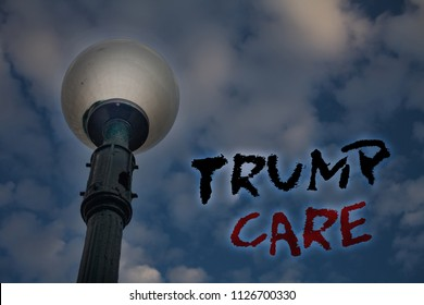 Word writing text Trump Care. Business concept for refers to replacement for Affordable Care Act in united states Light post blue cloudy clouds sky ideas message enlighten reflections.