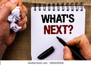 Word writing text What s Next Question. Business concept for Asking Imagination Choice Solution Next Questionaire written by Man Holding Marker on Notebook Book on the jute background.