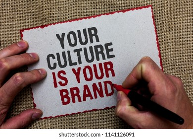 Word writing text Your Culture Is Your Brand. Business concept for Knowledge Experiences are a presentation card On jute ground human hand written some texts on red bordered paper.