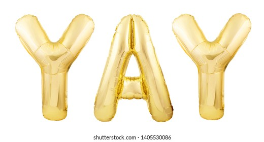 Word YAY made of golden inflatable balloon letters isolated on white background. Helium balloons forming word YAY