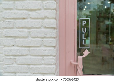"wording ""pull"" sticker put on clear glasses door or window.letter wording sign sticker is symbol use for tell customer mostly put on front door of shop store and office."