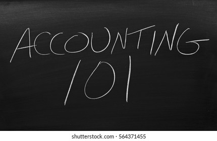 """The words """"Accounting 101"""" on a blackboard in chalk"""