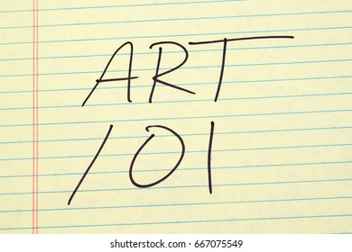 "The words ""Art 101"" on a yellow legal pad"
