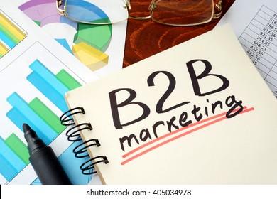 Words b2b marketing written on a notebook. Business concept.