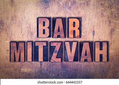 The words Bar Mitzvah concept and theme written in vintage wooden letterpress type on a grunge background.
