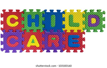 """The words """"Child care"""" written with alphabet puzzle letters isolated on white background"""