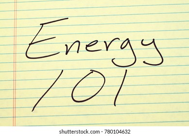 "The words ""Energy 101"" on a yellow legal pad"