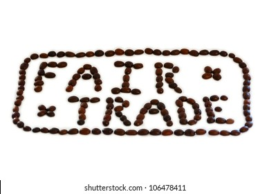 The words 'Fair Trade' spelled out in roasted coffee beans with a border of beans A main product to benefit from the organized social movement aimed at helping producers from developing countries