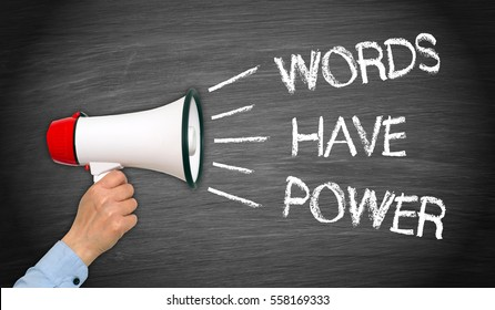 Words have Power Megaphone with Hand