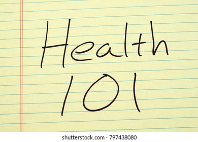 "The words ""Health 101"" on a yellow legal pad"