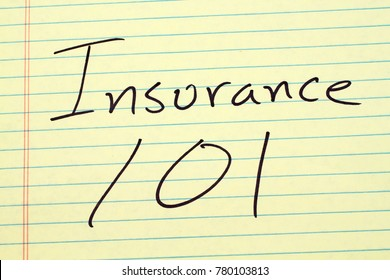 "The words ""Insurance 101"" on a yellow legal pad"