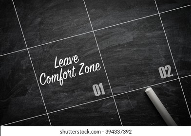 The words Leave Comfort Zone on a blackboard