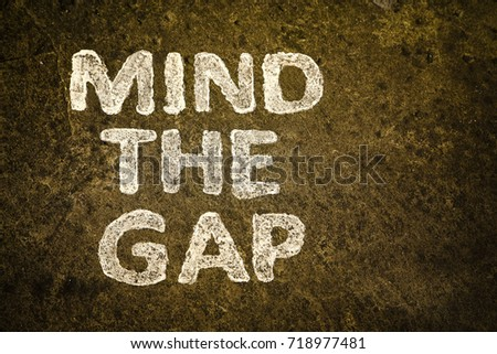 Words Mind Gap Painted On Railway Stock Photo (Edit Now