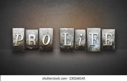 The words PRO LIFE written in vintage letterpress type
