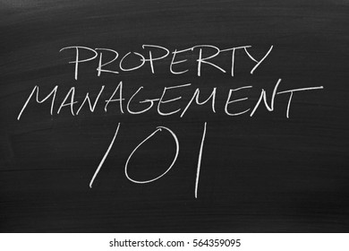 """The words """"Property Management 101"""" on a blackboard in chalk"""