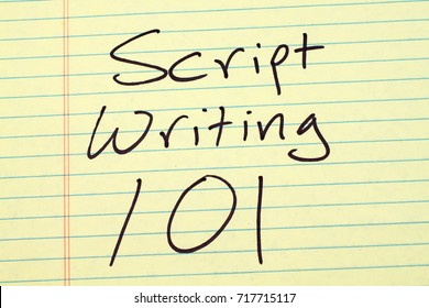 "The words ""Script Writing 101"" on a yellow legal pad"