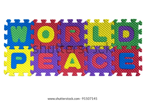 "The words ""World peace"" written with alphabet puzzle letters isolated on white background"