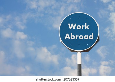 Work Abroad Sign