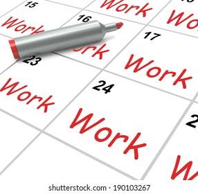 Work Calendar Showing Employment Job And Occupation