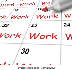 Work Calendar Showing Job Occupation Or Labor