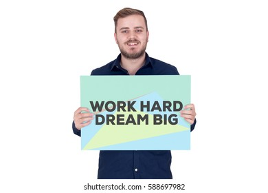 WORK HARD DREAM BIG CONCEPT