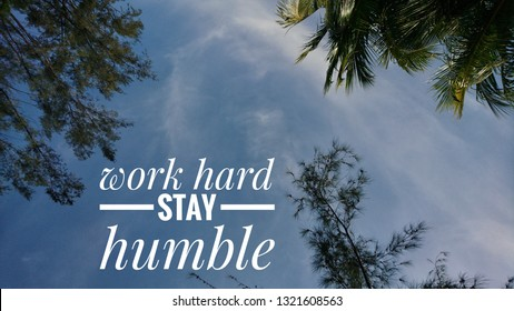WORK HARD STAY HUMBLE - inspirational quote with phrase.