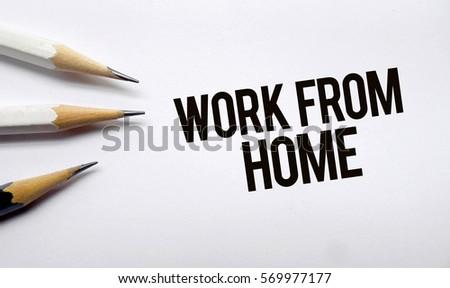 Work Home Memo Written On White Stock Photo Edit Now 569977177