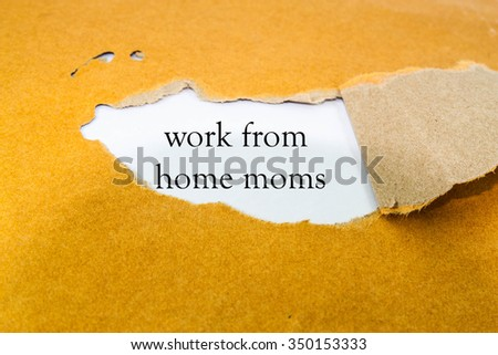work home moms on brown envelope stock photo edit now 350153333 rh shutterstock com stay at home moms work harder stay at home moms work harder