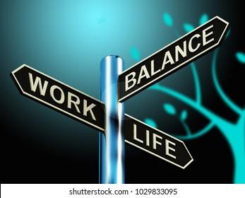 Work Life Balance Signpost Shows Career 3d Illustration