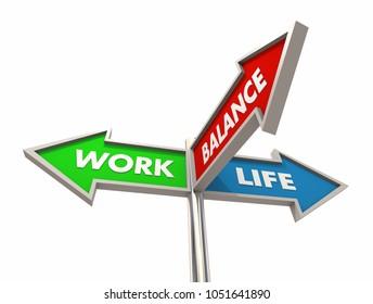 Work Life Balance Three 3 Way Arrow Signs 3d Illustration