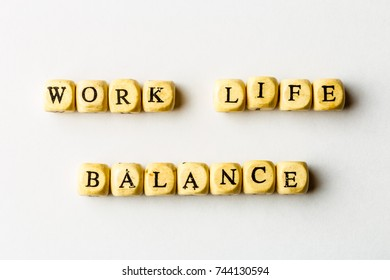 Work Life Balance -  wooden cubes with letters on white background, Business work-life concept