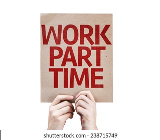 Work Part Time card isolated on white background