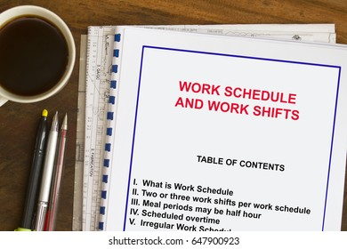 Work schedule and shifting schedule- concept for work schedules