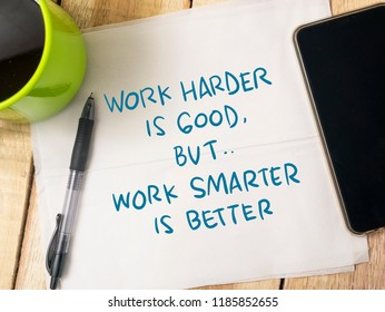 Work Smarter not Harder, business motivational inspirational quotes, words typography top view lettering concept