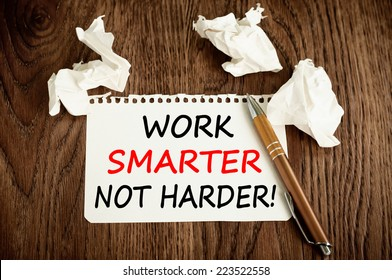 Work Smarter Not Harder Concept